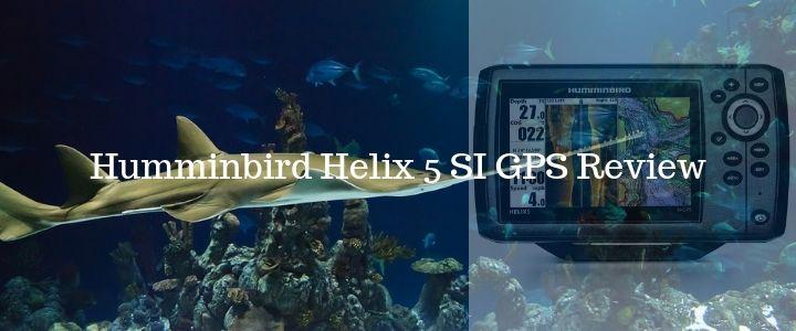 Humminbird Helix 5 SI GPS Review - helix fishfinder gps