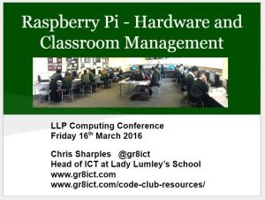 Raspberry Pi, HW and CM - LLP Comp Conf March 2016 v1