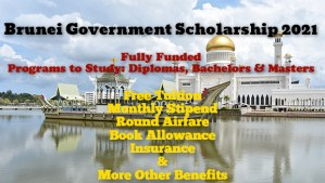 Brunei Darussalam Government Scholarship 2021