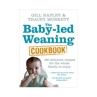 The Baby-Led Weaning Cookbook by Gill Rapley & Tracey Murkett