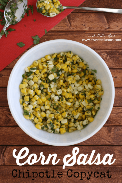 Copycat Recipe: Chipotle Corn Salsa- so good added to burritos or just scooped up with chips!