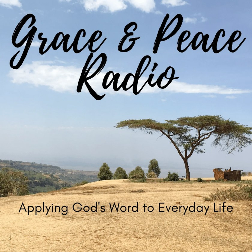 Grace and Peace Radio