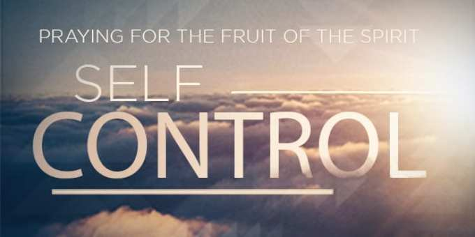 """Image result for THE FRUIT OF SELF-CONTROL"""""""