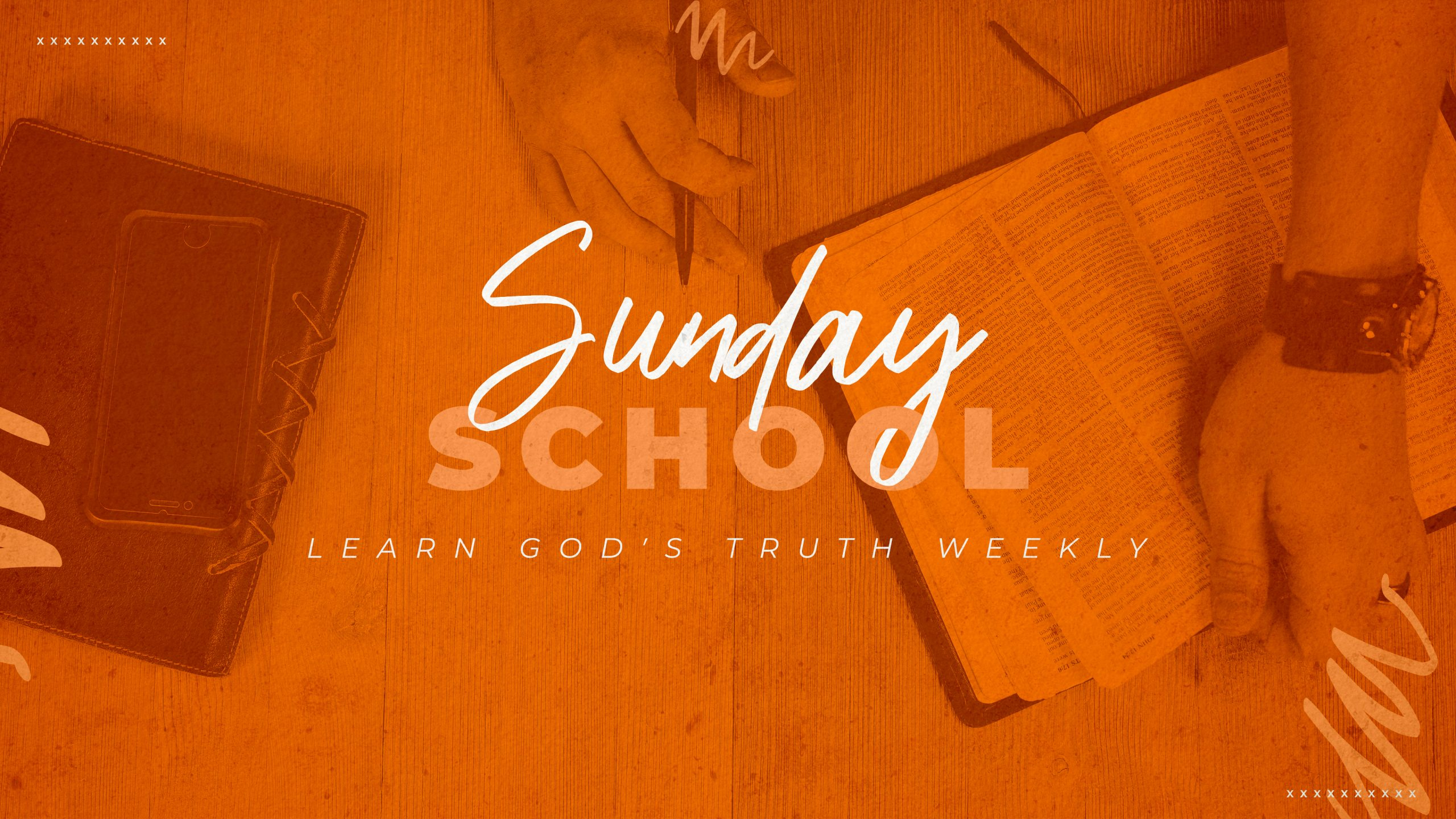 Sunday School - Learn God's Truth Weekly