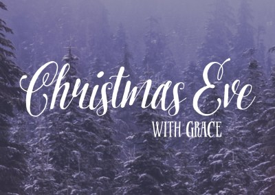 Christmas Eve with Grace 2015