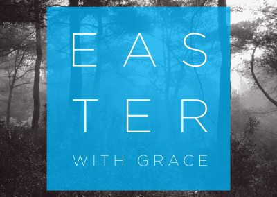 Easter with Grace 2016