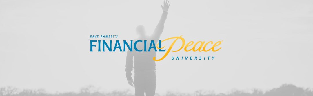 Financial Peace University - Resources - Grace Community Church