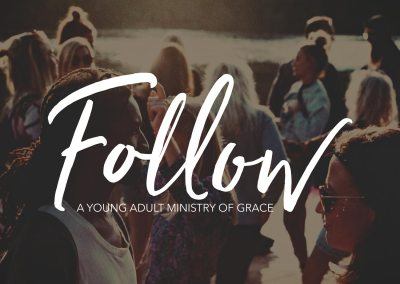 Follow: A Young Adult Ministry of Grace