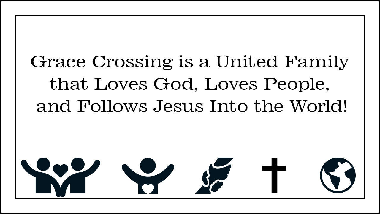 Grace Crossing Mission Statement