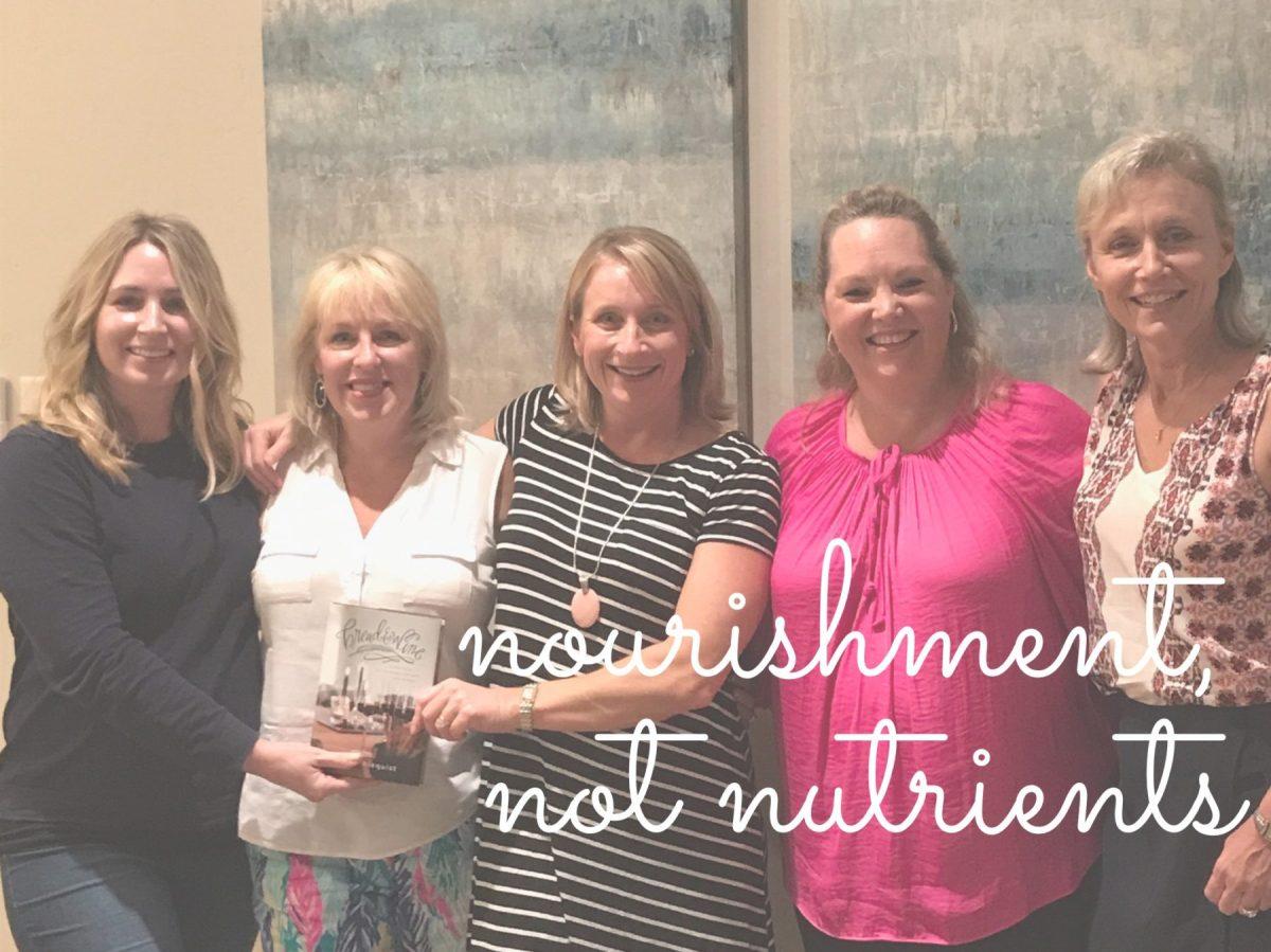 Nourishment, not Nutrients