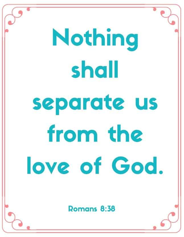 "Bible Memory Verses: ""N"" Romans 8:38"