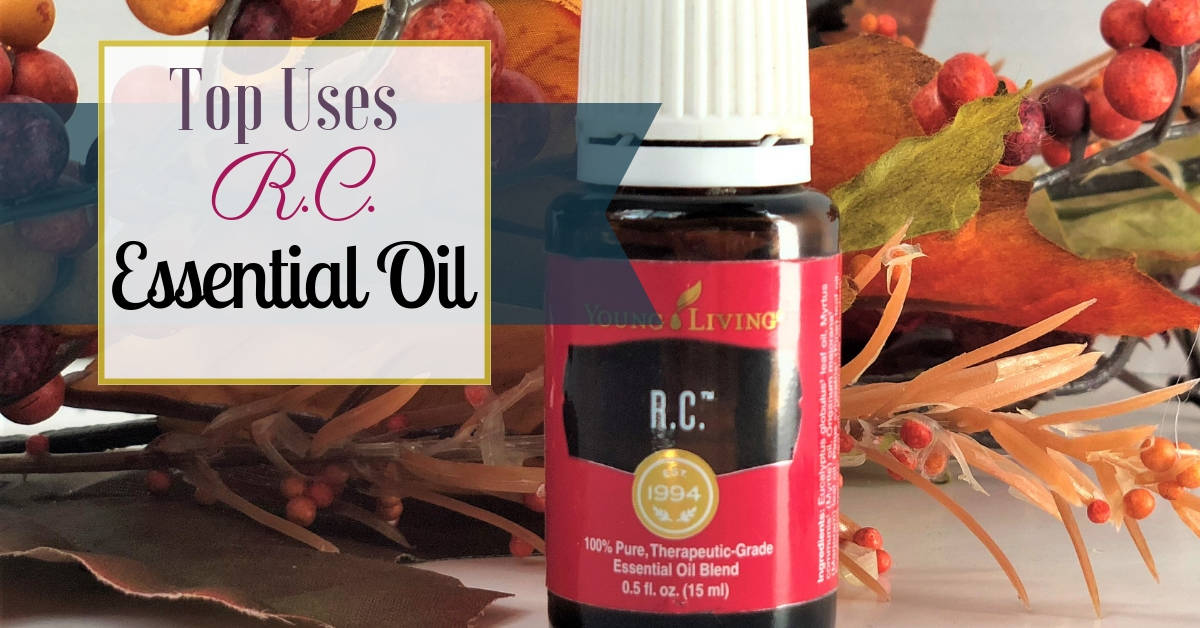 Awesome Uses of R.C. Essential Oil