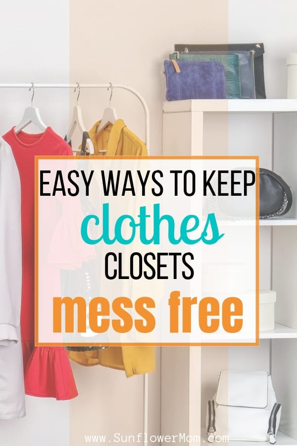4 Surprisingly Easy Ways to Keep Clothes Closets Mess Free