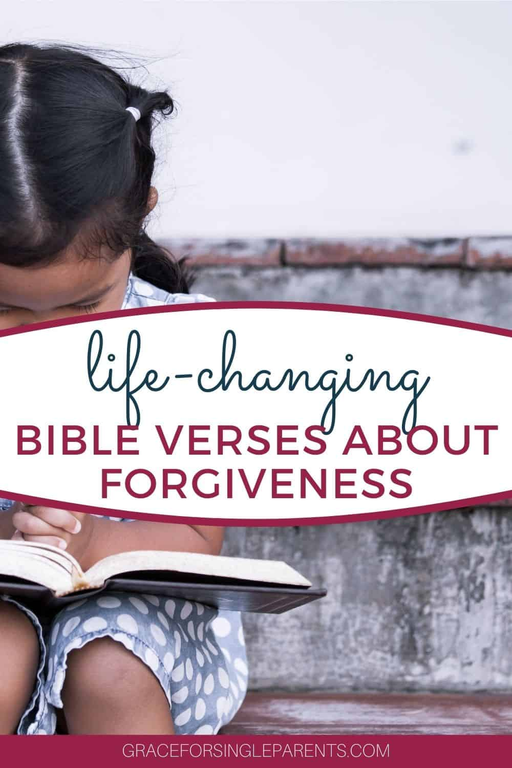 20 Life-Changing Bible Verses About God\'s Forgiveness