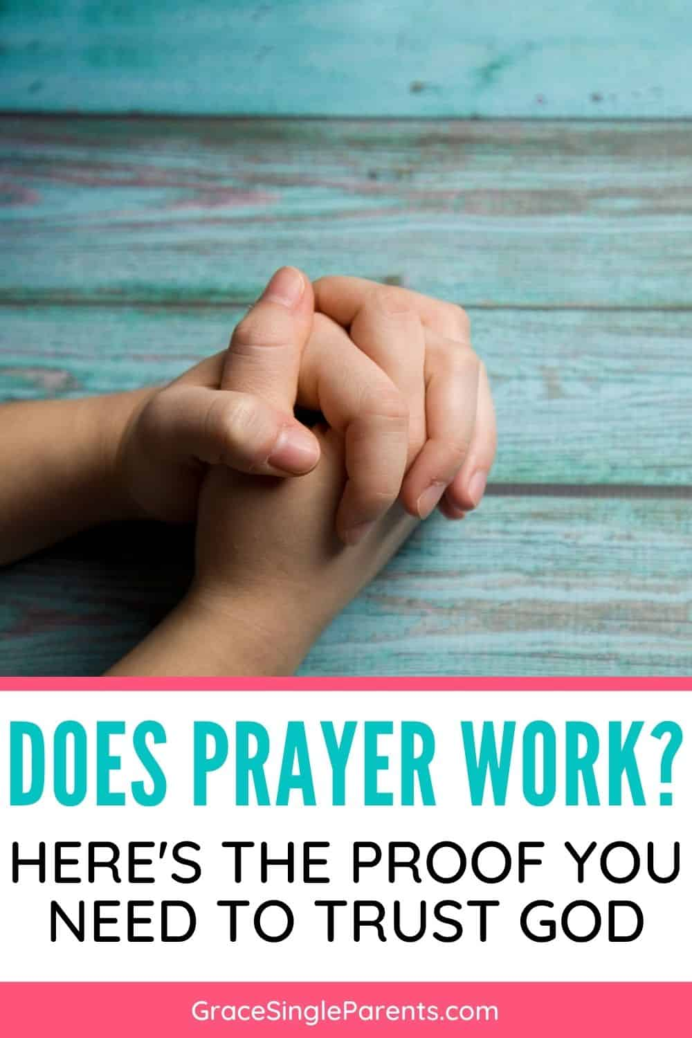 Does God Really Answer Prayer? Here\'s the Proof You Need
