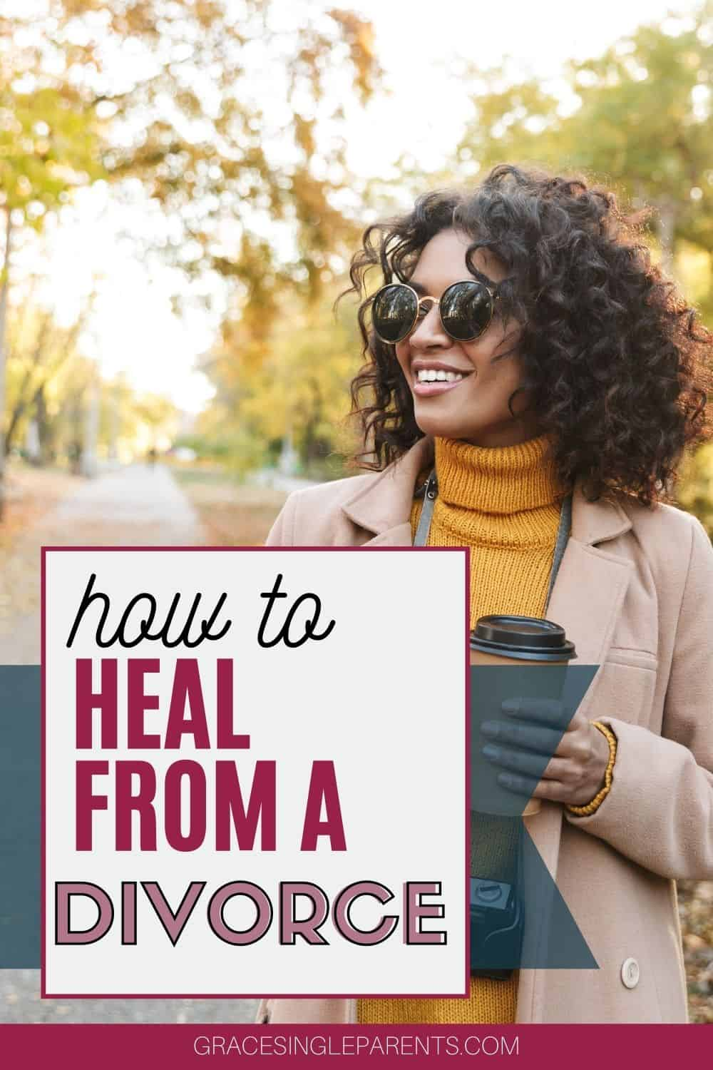How to Heal After a Divorce