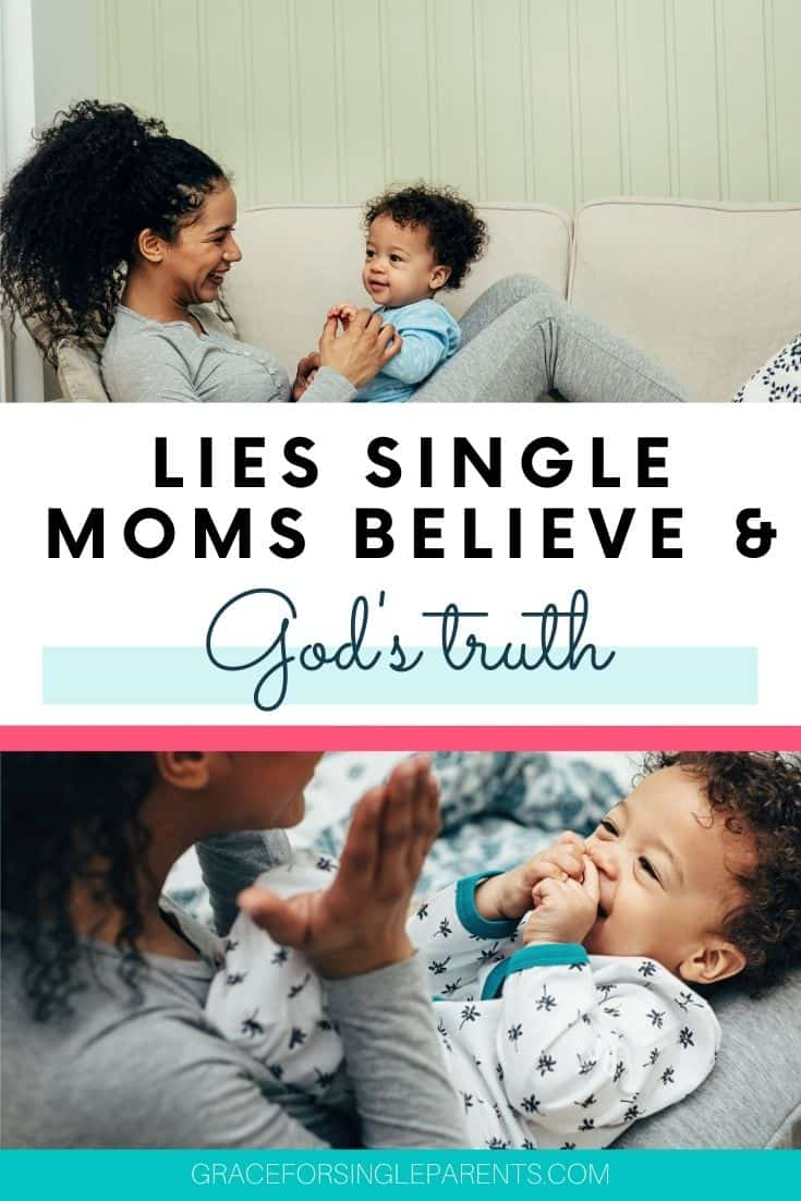 7 Lies Single Moms Believe and the Truth that Sets Them Free