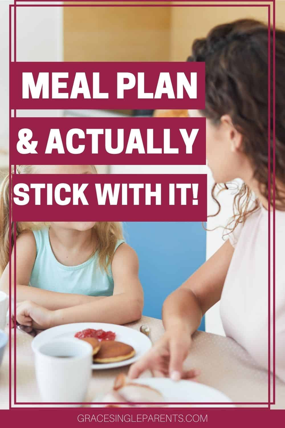 How to Meal Plan So You\'ll Actually Stick With It