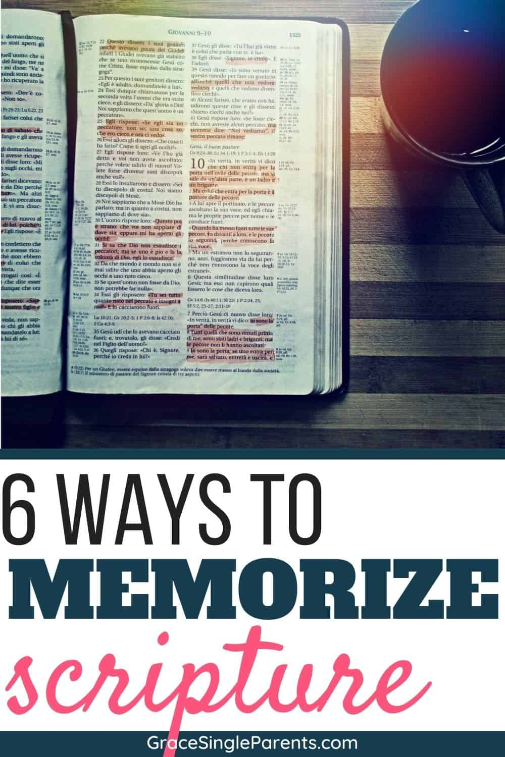 6 Easy Ways You Can Memorize Scripture Successfully