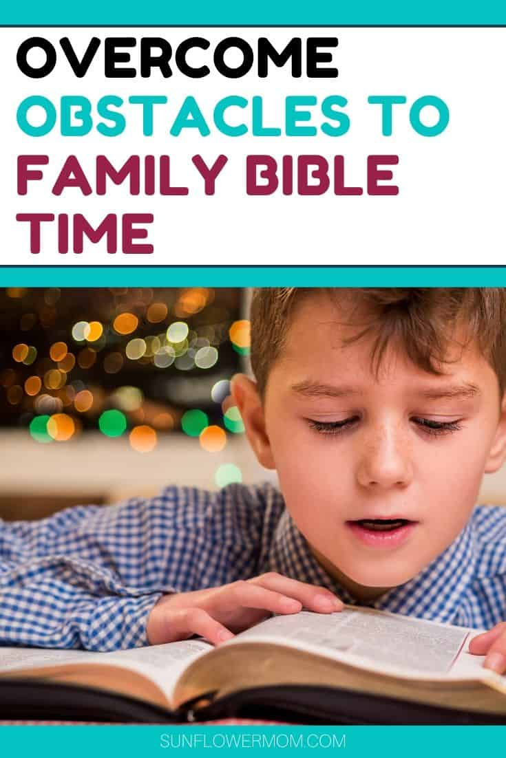 4 Obstacles to Family Devotional Time & How to Overcome Them