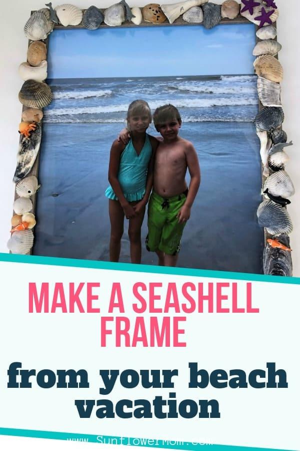 How to Make a Seashell Frame You\'ll Treasure Forever