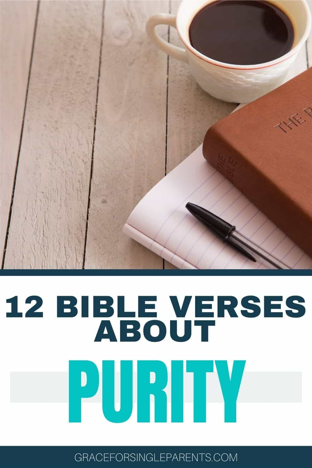 12 Bible Verses About Sexual Purity