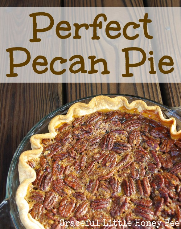 Learn how to make the perfect pecan pie!