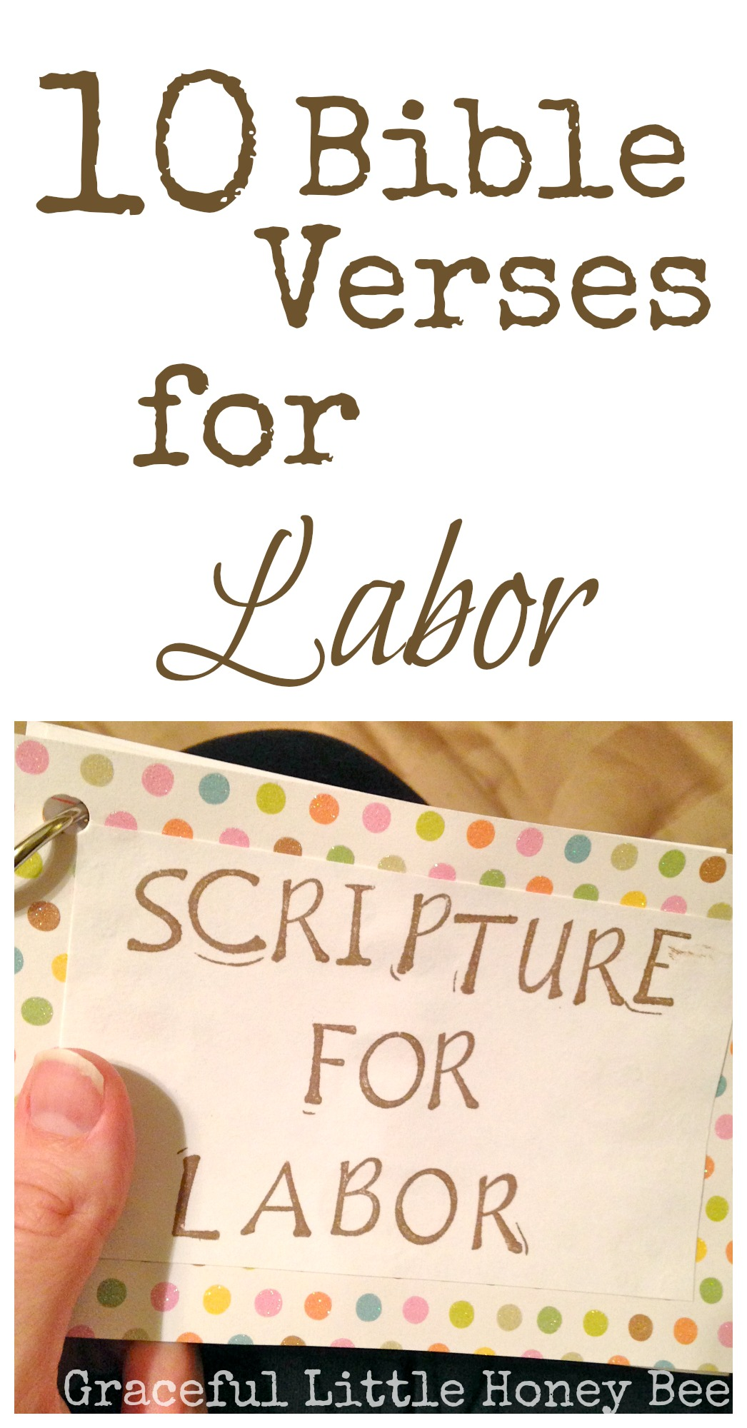 10 Encouraging Verses For Labor And Delivery Graceful Little Honey Bee