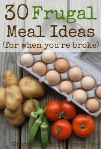 30 Frugal Meal Ideas (for when you're broke) on gracefullittlehoneybee.com