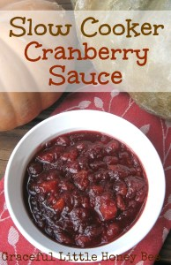 Slow Cooker Cranberry Sauce on gracefullittlehoneybee.com
