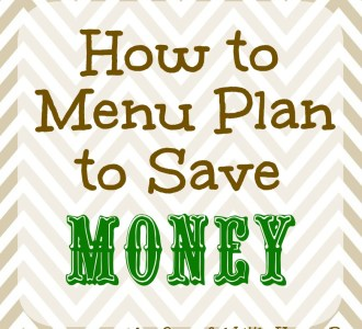 How to Menu Plan to Save Money