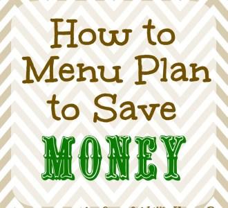 How to Menu Plan to Save Money