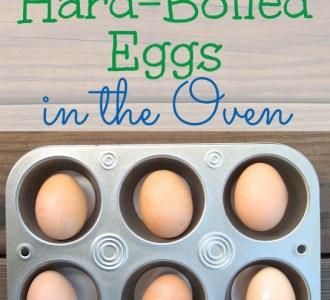 How to Make Hard-Boiled Eggs in the Oven on gracefullittlehoneybee.com
