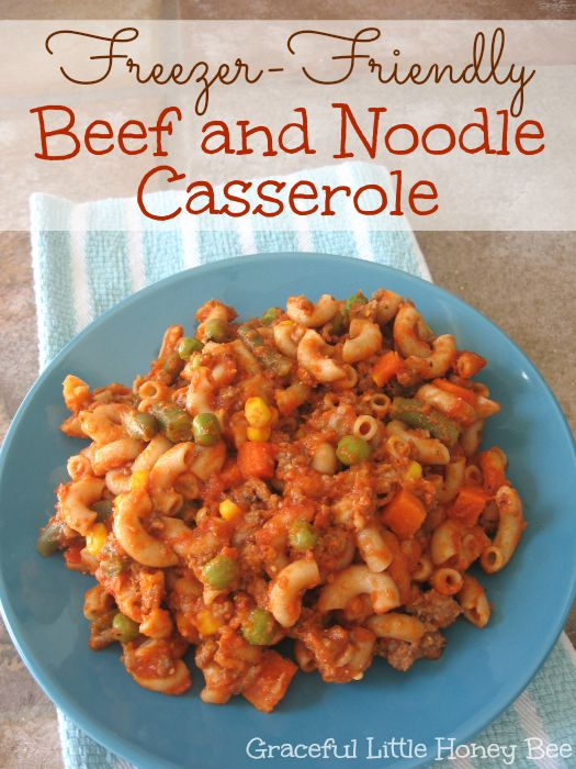 Freezer-Friendly Beef and Noodle Casserole on gracefullittlehoneybee.com