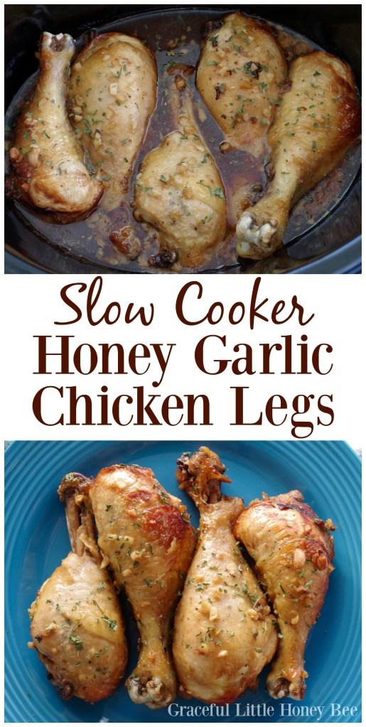 Try this quick and easy Slow Cooker Honey Garlic Chicken Leg recipe on gracefullittlehoneybee.com