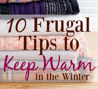 10 Frugal Ways to Keep Warm in the Winter