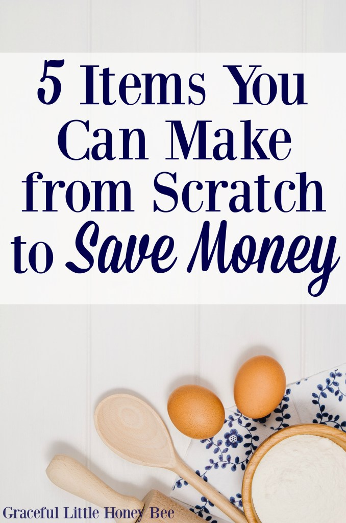 Try making these super simple grocery staples at home instead of buying them to save money!
