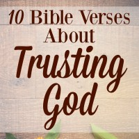 10 Bible Verses About Trusting God