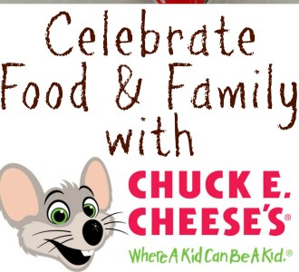 Celebrate Food & Family with Chuck E. Cheese's