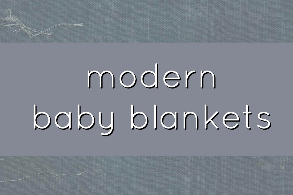 Best modern baby blankets for baby. Great gift ideas for new moms! Gracefulmommy.com