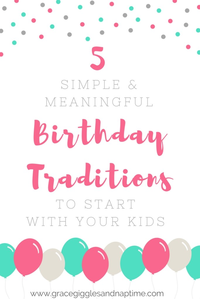 Simple Birthday Traditions