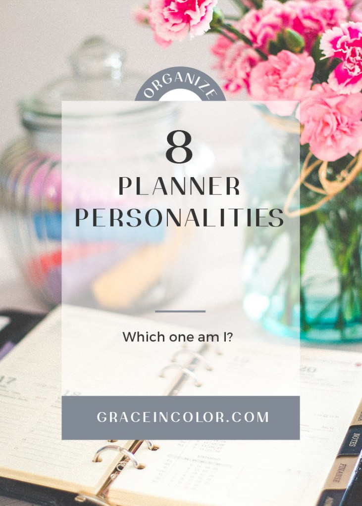 Discover which of 8 Planner Personalities you are