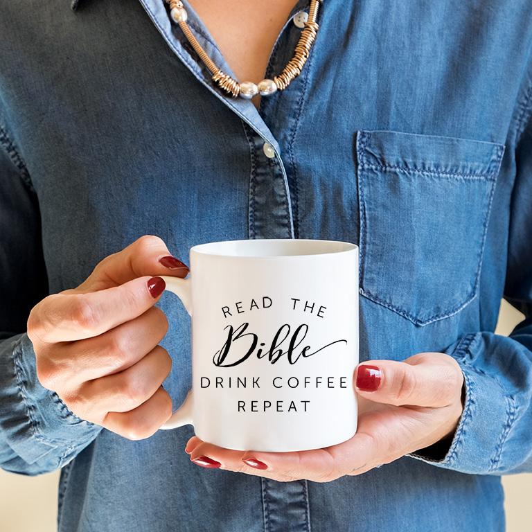 Read the Bible, Drink Coffee, Repeat Mug