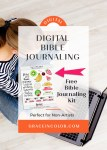 Digital Bible Journaling {Free Kit}