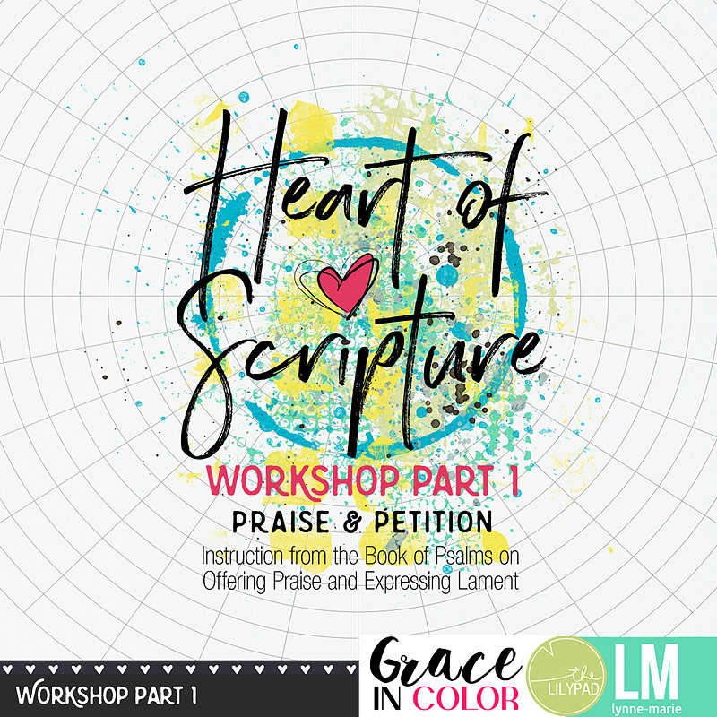 Heart of Scripture Bible Study and Bible Journaling Workshop