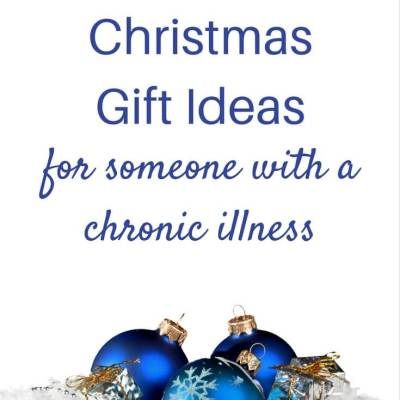 17 Christmas Gift Ideas For Someone With A Chronic Illness