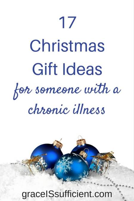 christmas gift ideas for someone with a chronic illness