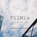 Filmic roll out #01 - #02