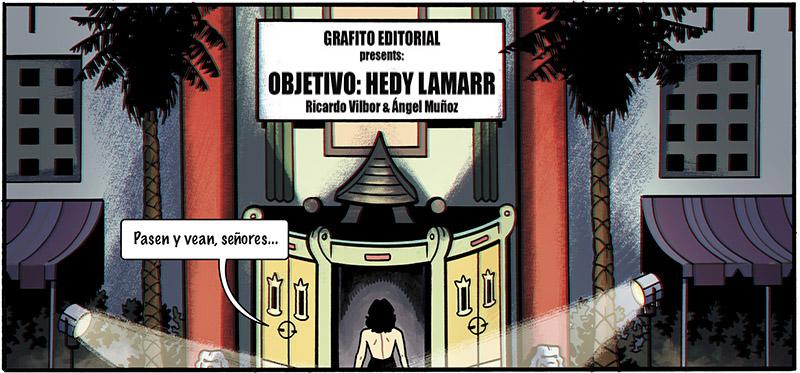 Objetivo Hedy Hamarr es un cómic de espionaje, una historia de novela negra llena de acción y ciencia. Dibujado por Ángel Muñoz, con guión de Ricardo Bilbor y color de Abel Pajares