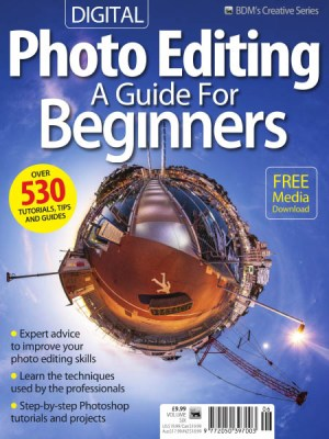 Digital Photo Editing A Guides for Beginners Volume 6 2019